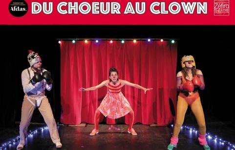 du Choeur au Clown